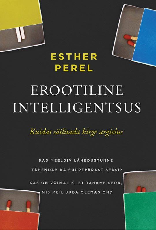Erootiline intelligentsus | Esther Perel | Varrak