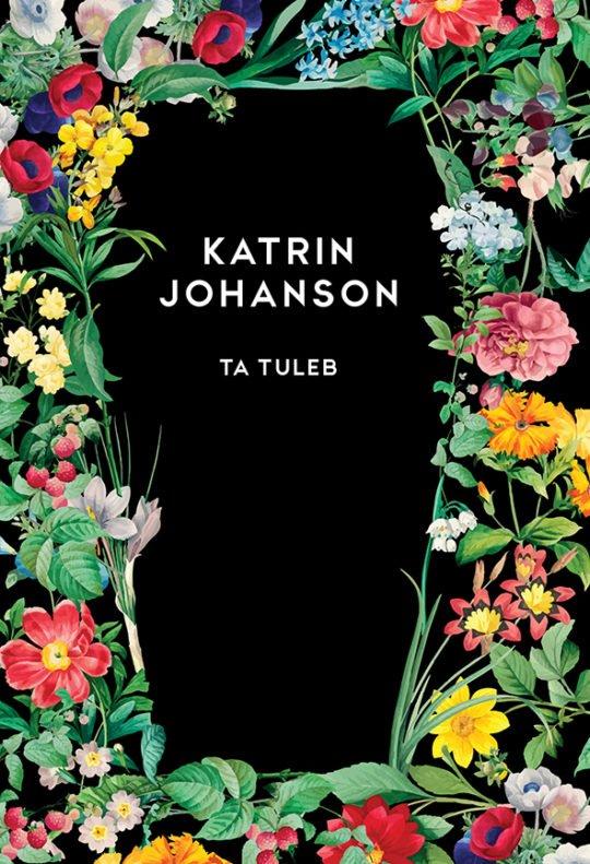 Ta tuleb   Katrin Johanson   Varrak
