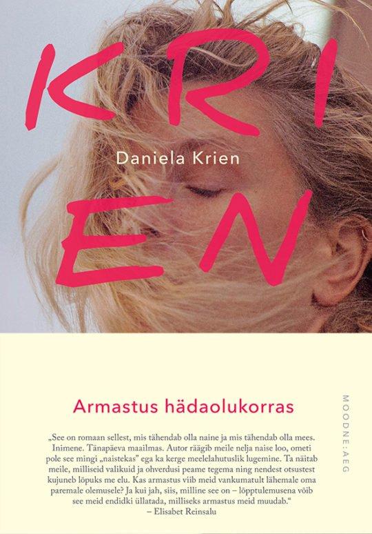 Armastus hädaolukorras   Daniela Krien   Varrak