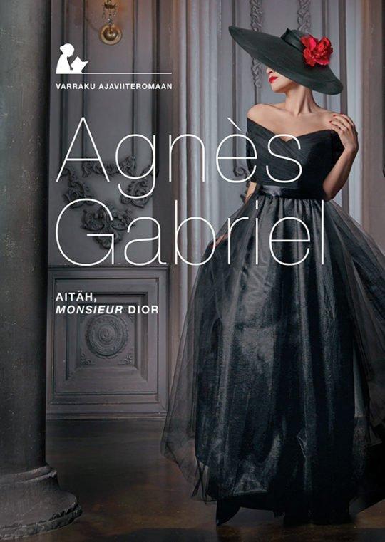Aitäh, Monsieur Dior   Agnès Gabriel   Varrak