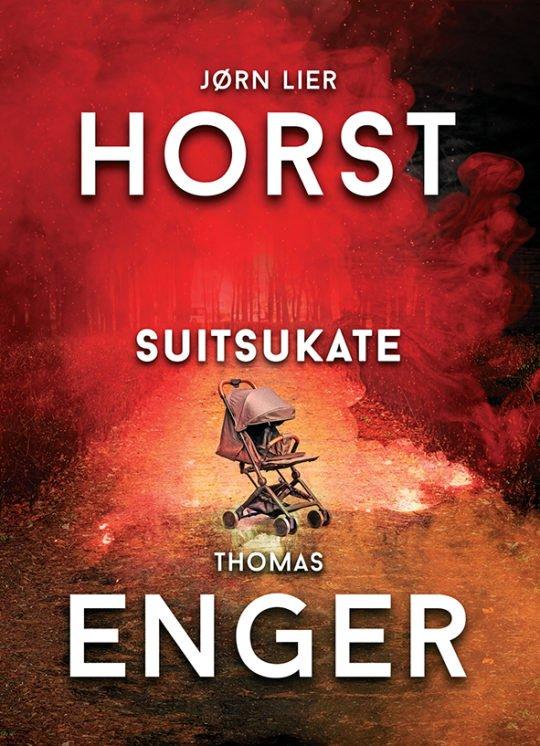 Suitsukate | Jørn Lier Horst,Thomas Enger | Varrak