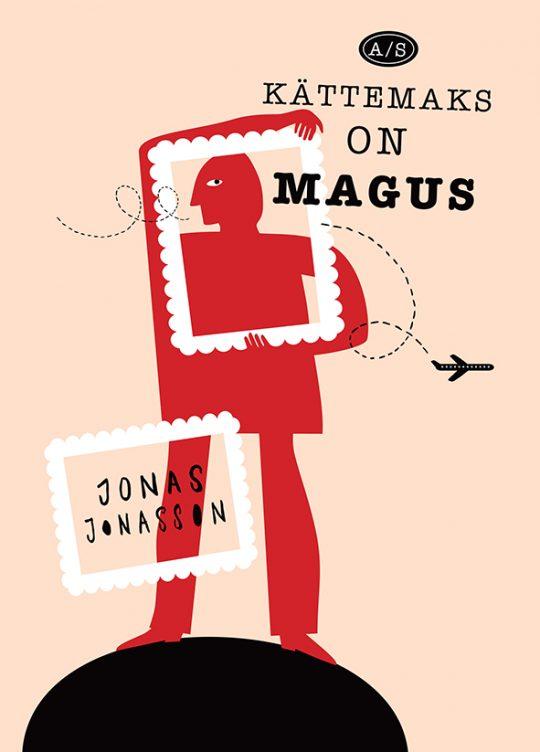 AS Kättemaks On Magus | Jonas Jonasson | Varrak