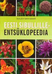Eesti sibullille-entsüklopeedia | Sulev Savisaar | Varrak