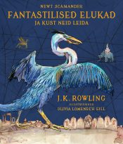 Fantastilised elukad ja kust neid leida | J.K. Rowling | Varrak