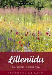Lilleniidu rajamine koduaeda | Evely Ustav | Varrak
