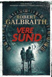 Vere sund | Robert Galbraith | Varrak