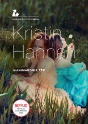 Jaanimardika tee | Kristin Hannah | Varrak