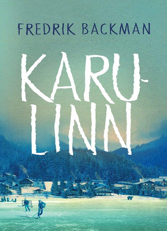 Karulinn | Fredrik Backman | Varrak