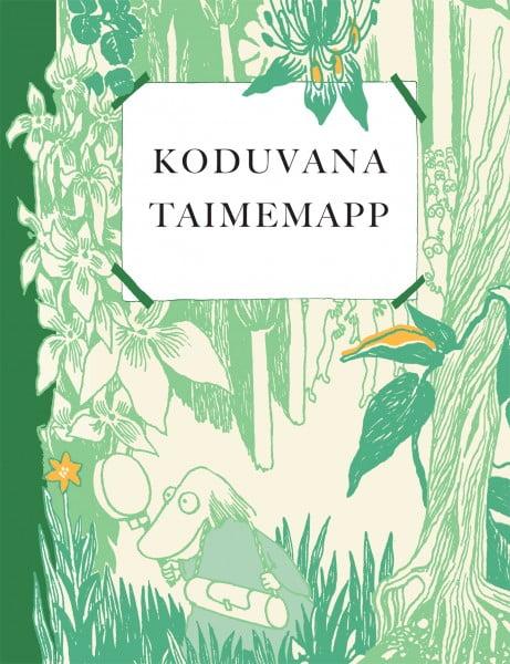 Koduvana taimemapp | Päivi Kaataja,Tove Jansson | Varrak