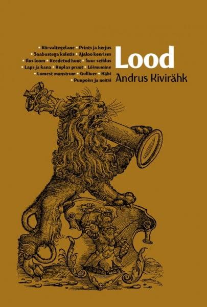Lood | Andrus Kivirähk | Varrak