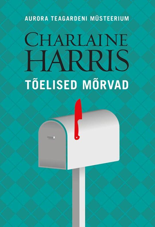 Tõelised mõrvad   Charlaine Harris   Varrak
