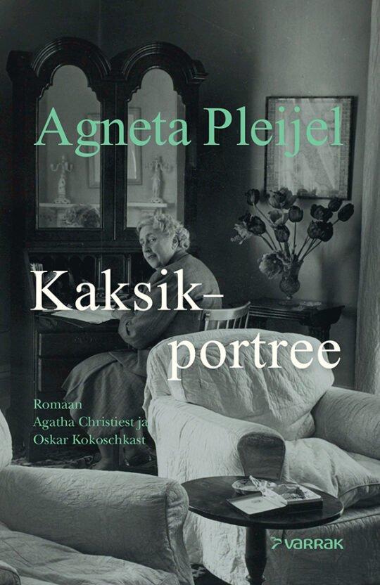 Kaksikportree   Agneta Pleijel   Varrak