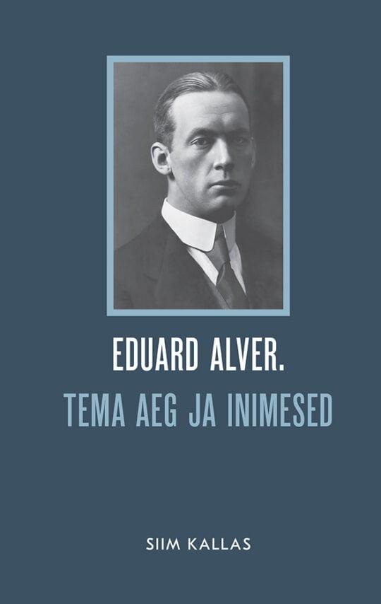 Eduard Alver | Siim Kallas | Varrak