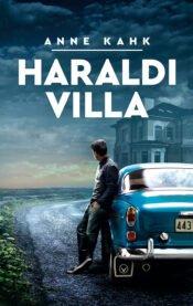Haraldi villa | Anne Kahk | Varrak