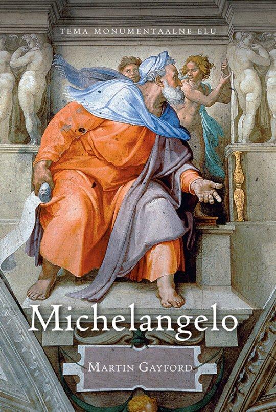 Michelangelo   Martin Gayford   Varrak