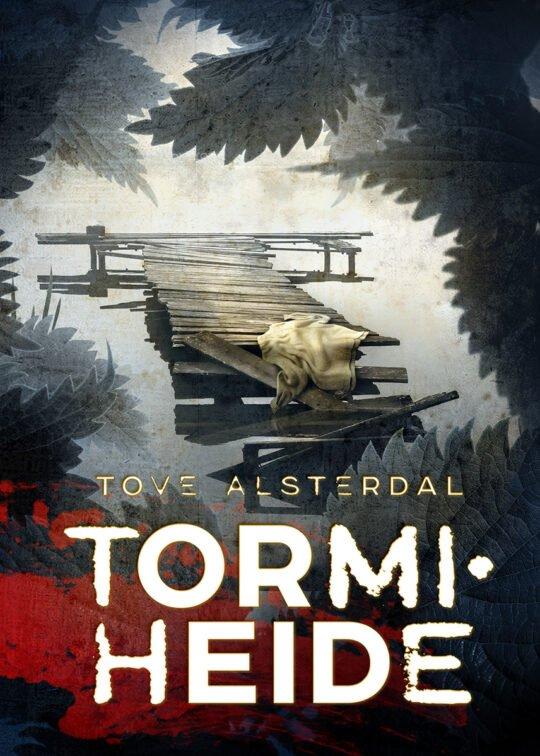 Tormiheide | Tove Alsterdal | Varrak