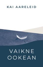 Vaikne ookean | Kai Aareleid | Varrak