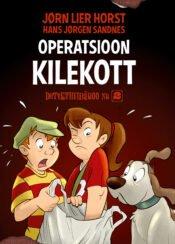 Operatsioon Kilekott | Hans Jørgen Sandnes,Jørn Lier Horst | Varrak